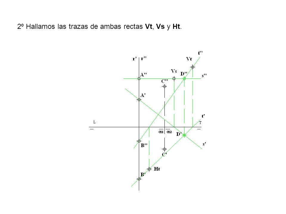 2º Hallamos las trazas de ambas rectas Vt, Vs y Ht.