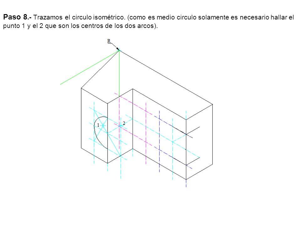Paso 8. - Trazamos el circulo isométrico