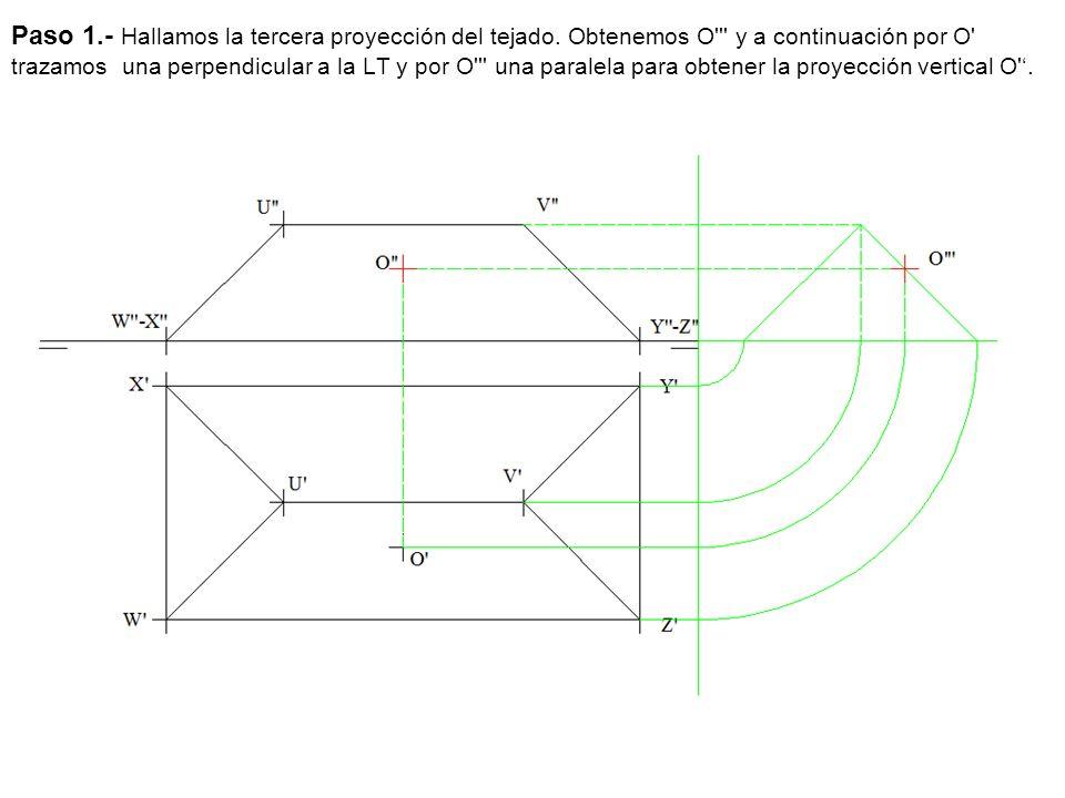 Paso 1. - Hallamos la tercera proyección del tejado