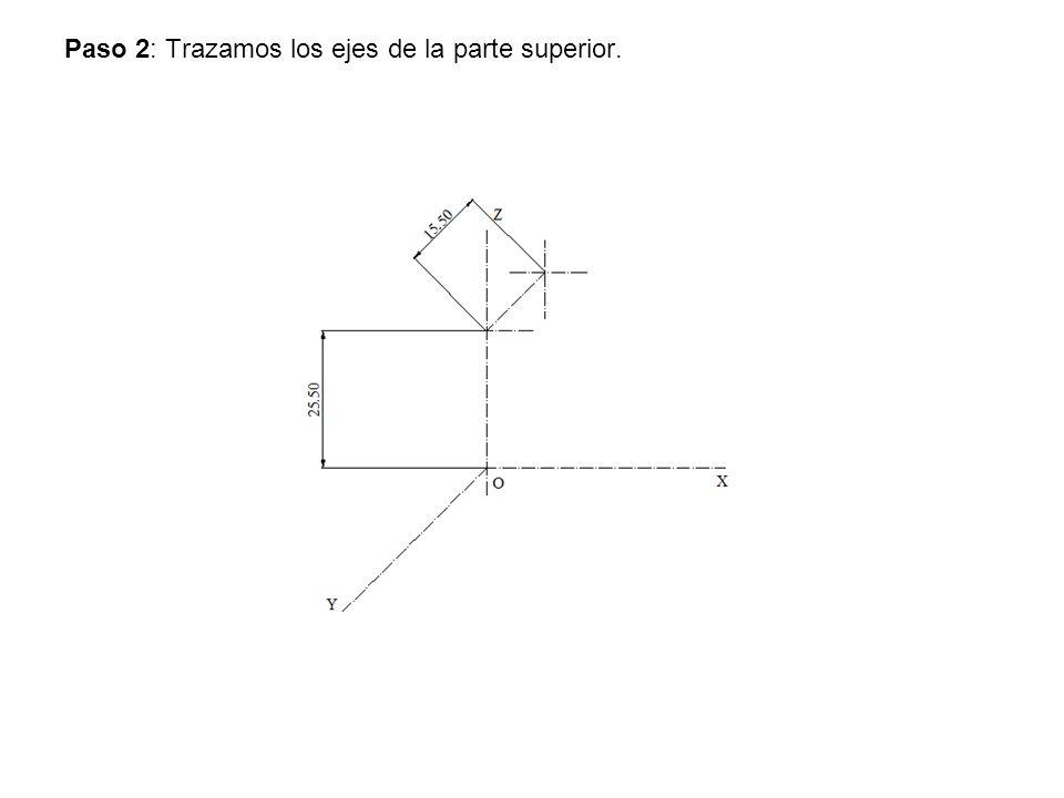 Paso 2: Trazamos los ejes de la parte superior.