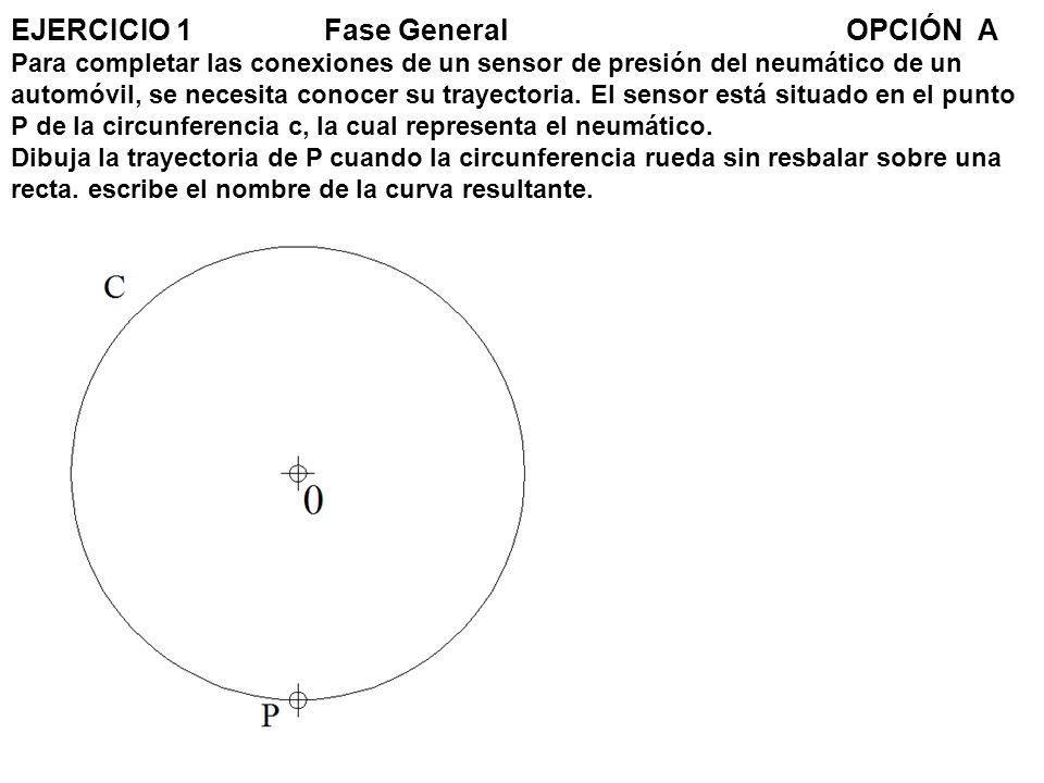 EJERCICIO 1. Fase General