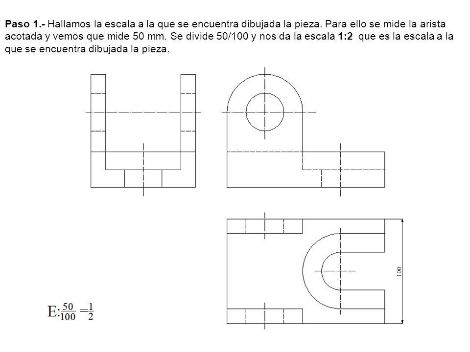 Paso 1. - Hallamos la escala a la que se encuentra dibujada la pieza