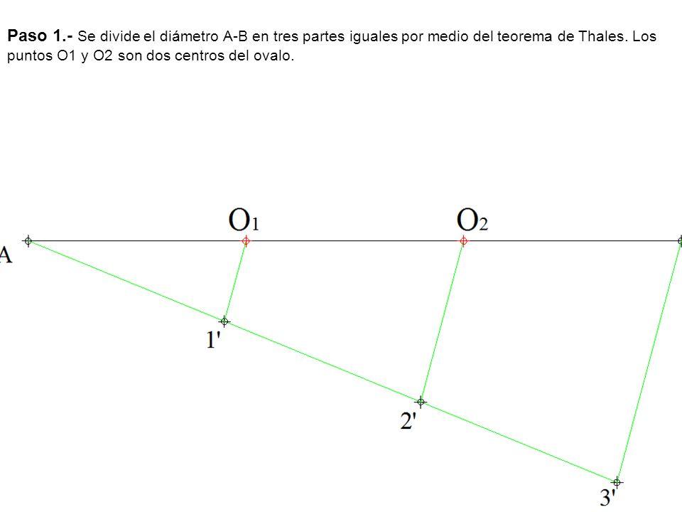 Paso 1.- Se divide el diámetro A-B en tres partes iguales por medio del teorema de Thales.