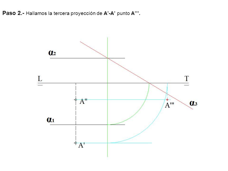 Paso 2.- Hallamos la tercera proyección de A'-A' punto A'''.