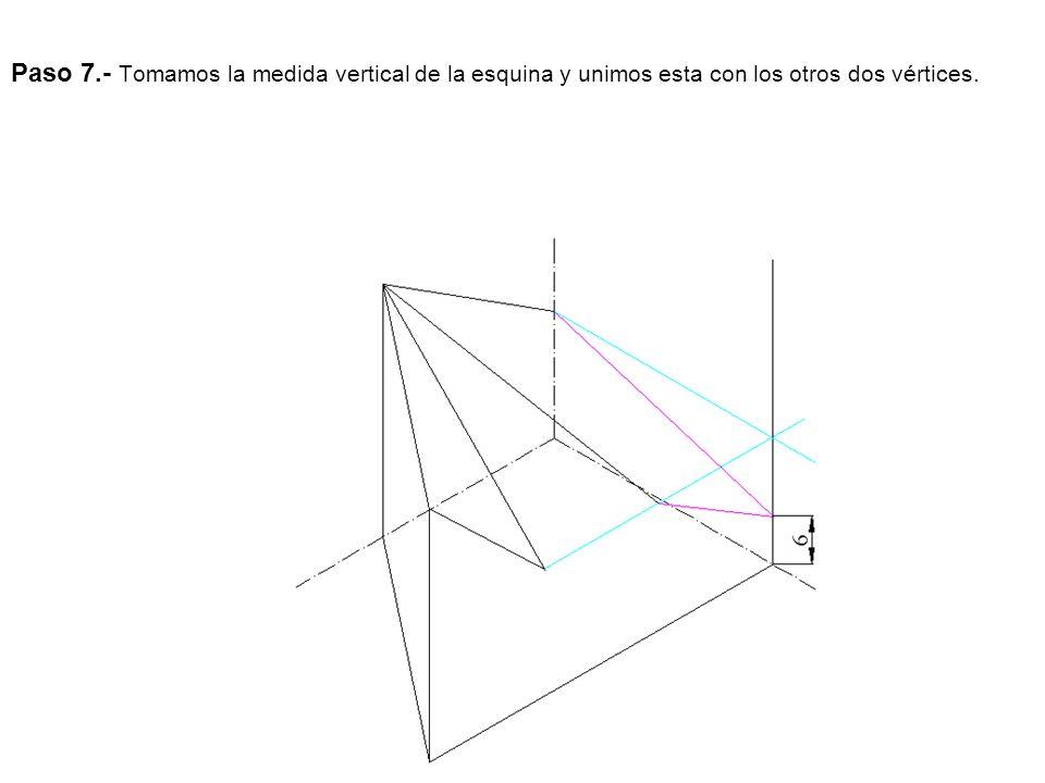 Paso 7.- Tomamos la medida vertical de la esquina y unimos esta con los otros dos vértices.