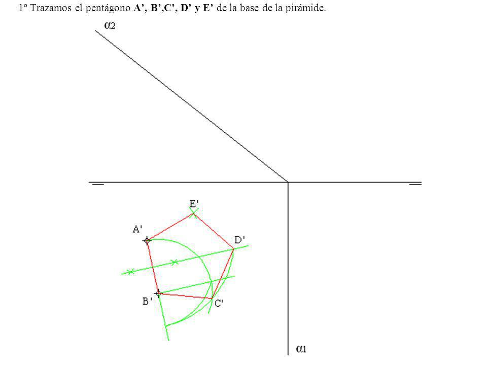 1º Trazamos el pentágono A', B',C', D' y E' de la base de la pirámide.