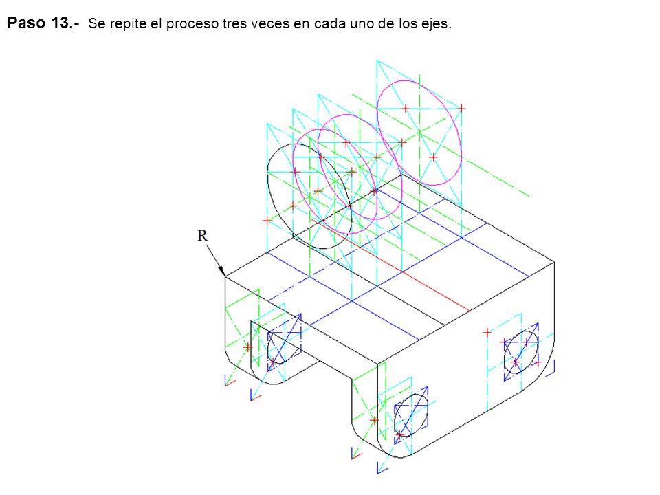 Paso 13.- Se repite el proceso tres veces en cada uno de los ejes.