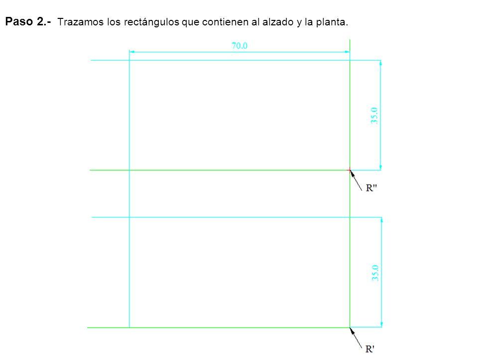 Paso 2.- Trazamos los rectángulos que contienen al alzado y la planta.