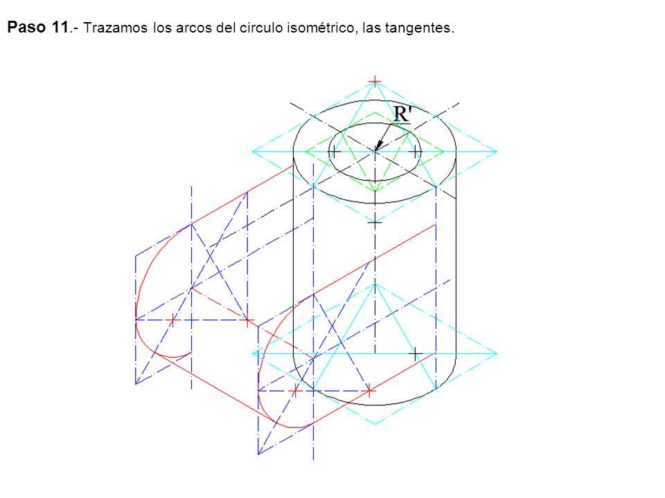 Paso 11.- Trazamos los arcos del circulo isométrico, las tangentes.