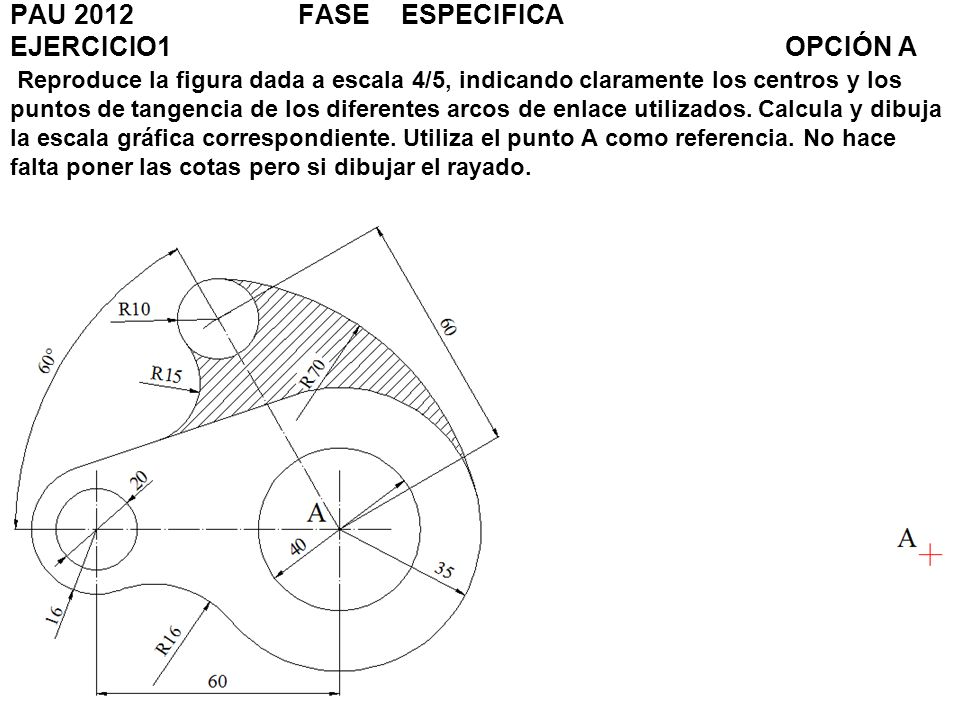 PAU 2012. FASE. ESPECIFICA EJERCICIO1