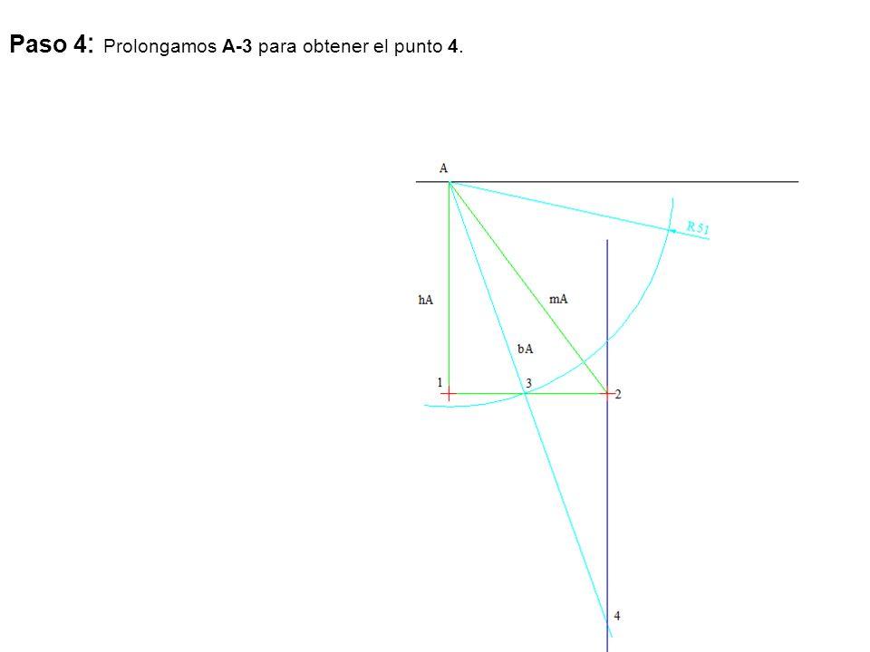 Paso 4: Prolongamos A-3 para obtener el punto 4.