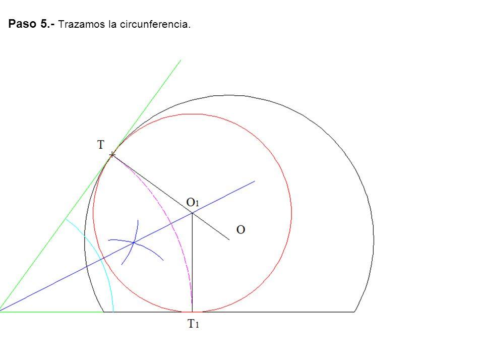 Paso 5.- Trazamos la circunferencia.