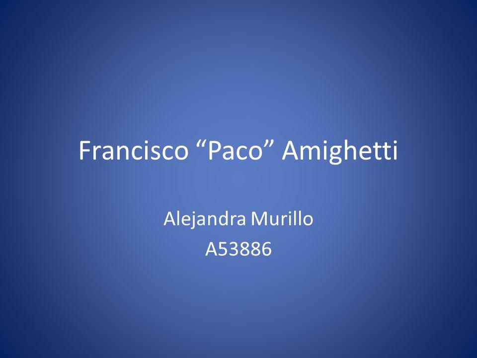 Francisco Paco Amighetti