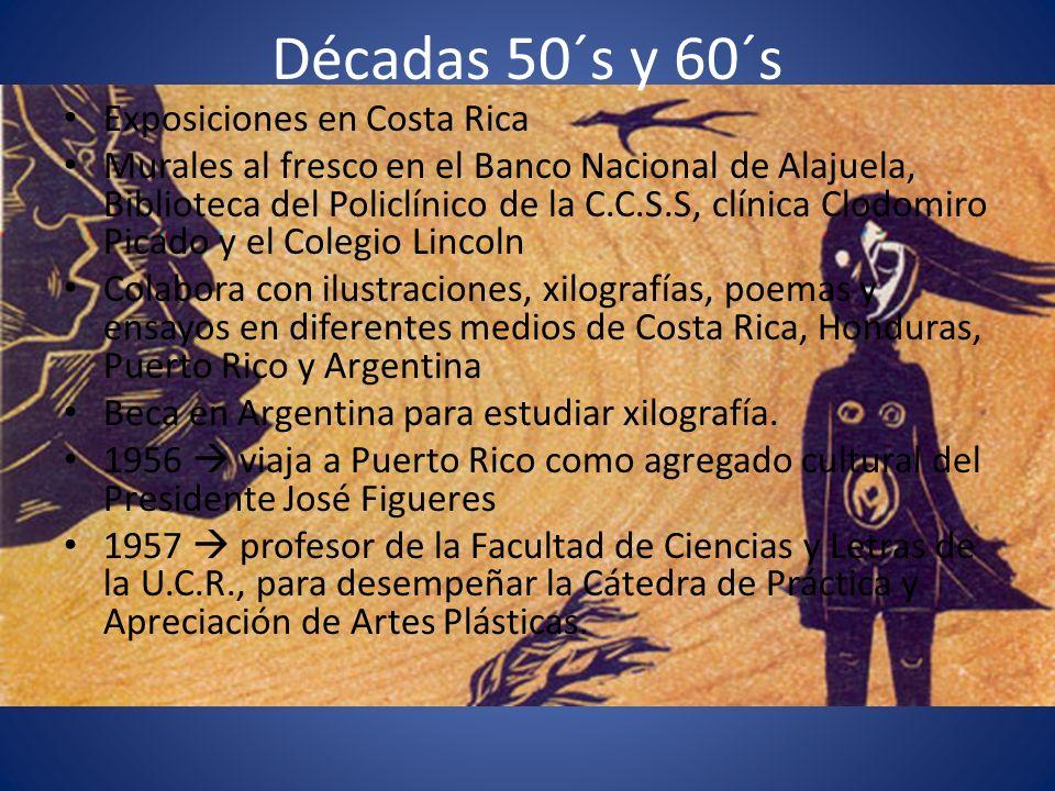 Décadas 50´s y 60´s Exposiciones en Costa Rica