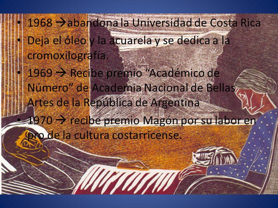 1968 abandona la Universidad de Costa Rica