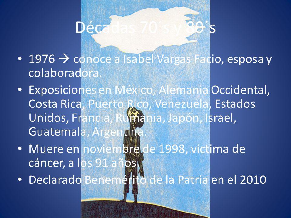 Décadas 70´s y 80´s1976  conoce a Isabel Vargas Facio, esposa y colaboradora.