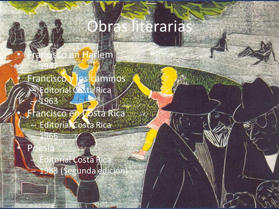 Obras literarias Francisco en Harlem Francisco y los caminos