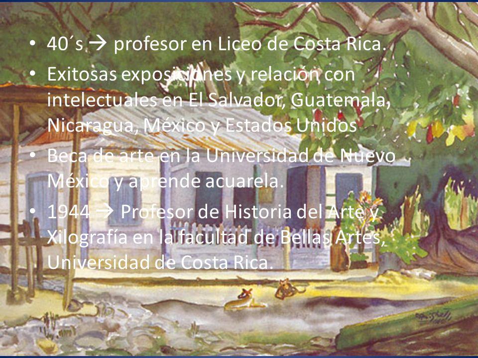 40´s  profesor en Liceo de Costa Rica.