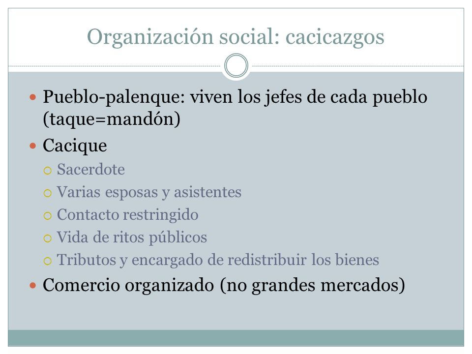 Organización social: cacicazgos