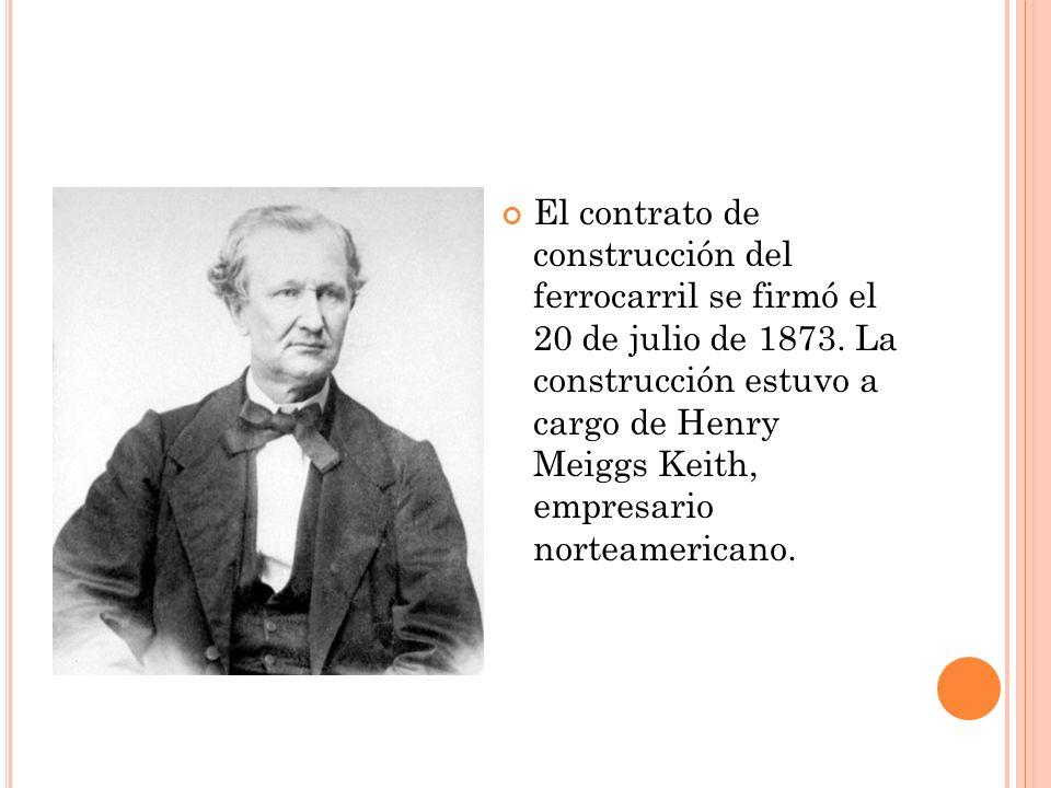 El contrato de construcción del ferrocarril se firmó el 20 de julio de 1873.