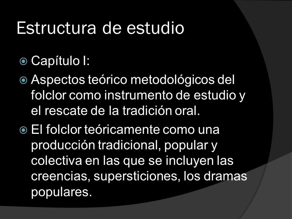 Estructura de estudio Capítulo I: