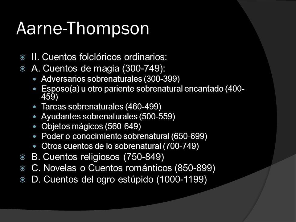 Aarne-Thompson II. Cuentos folclóricos ordinarios: