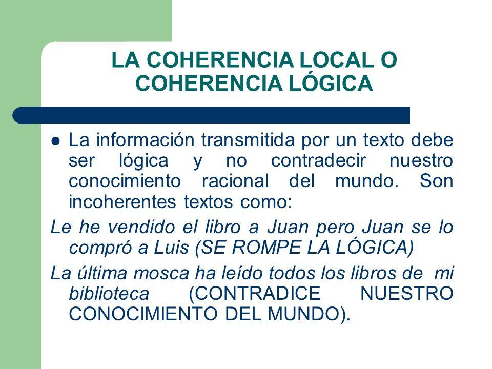 LA COHERENCIA LOCAL O COHERENCIA LÓGICA