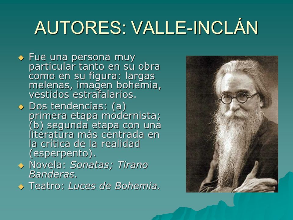 AUTORES: VALLE-INCLÁN