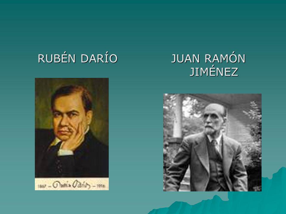 RUBÉN DARÍO JUAN RAMÓN JIMÉNEZ