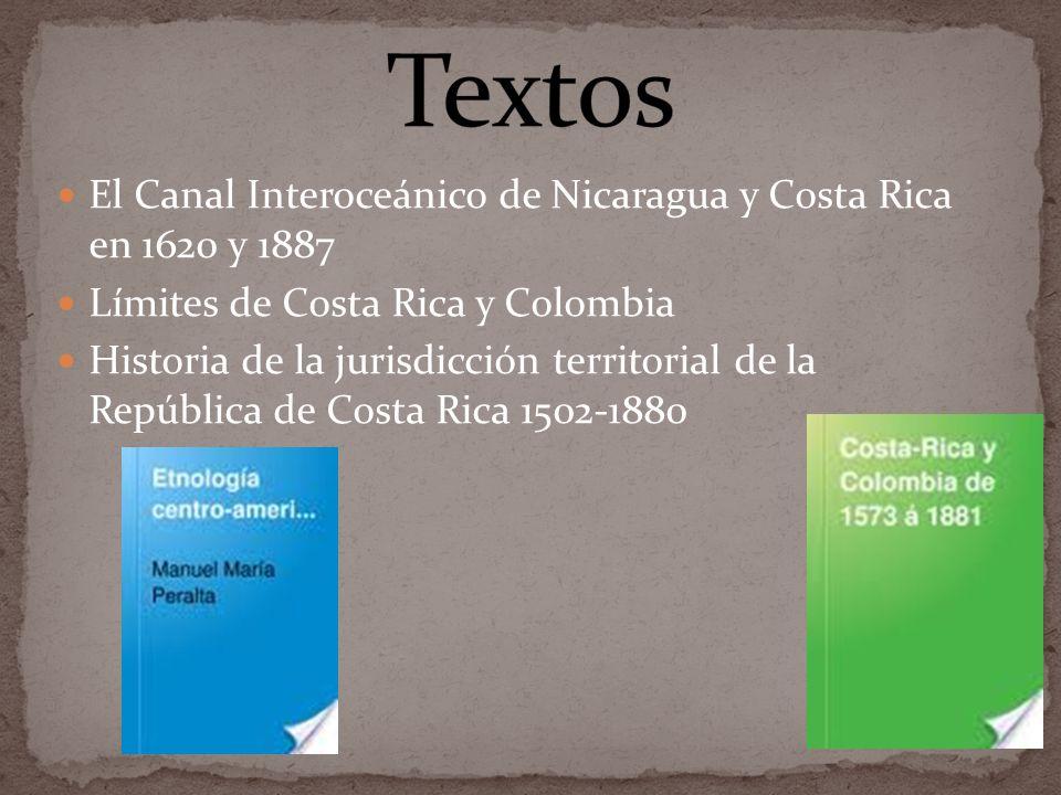 Textos El Canal Interoceánico de Nicaragua y Costa Rica en 1620 y 1887