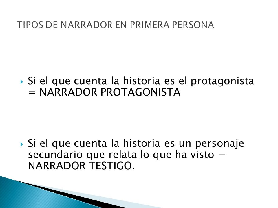 TIPOS DE NARRADOR EN PRIMERA PERSONA