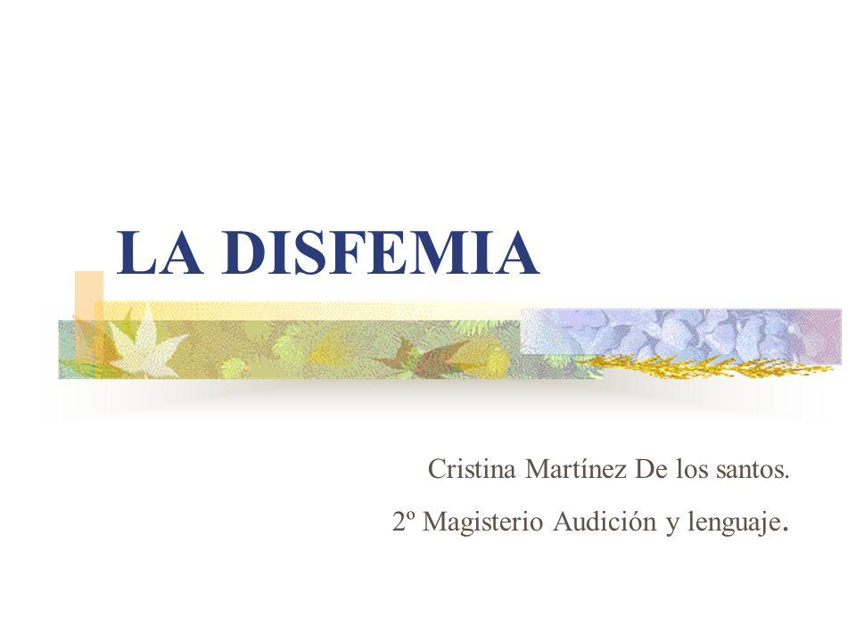 Cristina Martínez De los santos. 2º Magisterio Audición y lenguaje.