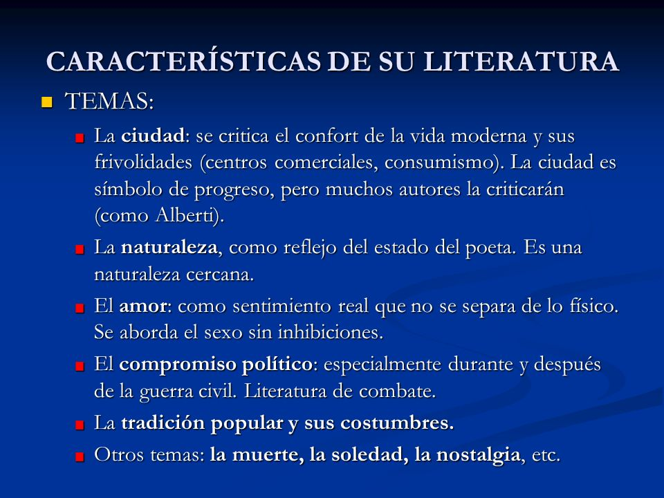 CARACTERÍSTICAS DE SU LITERATURA