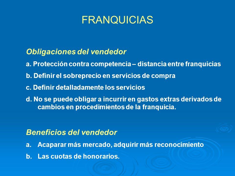 FRANQUICIAS Obligaciones del vendedor Beneficios del vendedor