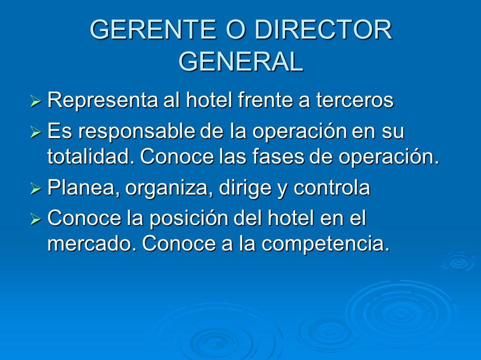 GERENTE O DIRECTOR GENERAL