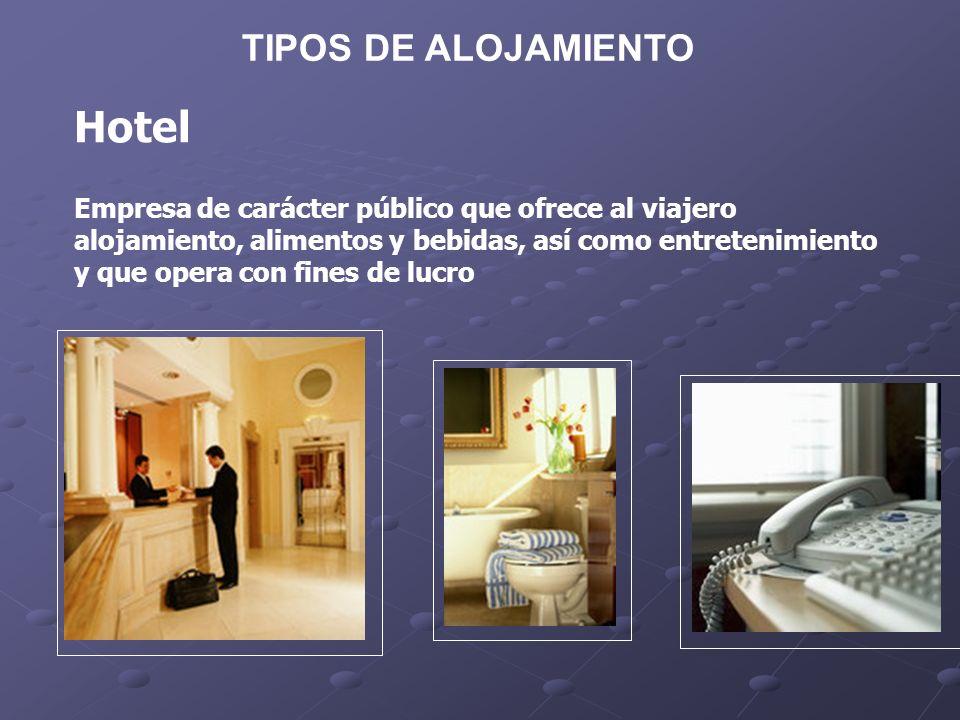 Hotel TIPOS DE ALOJAMIENTO