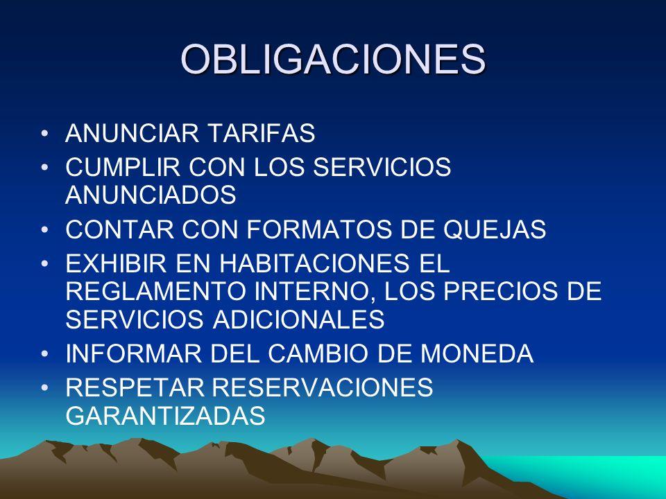 OBLIGACIONES ANUNCIAR TARIFAS CUMPLIR CON LOS SERVICIOS ANUNCIADOS
