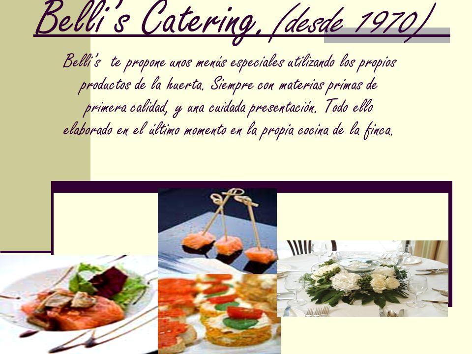 Belli's Catering.(desde 1970)