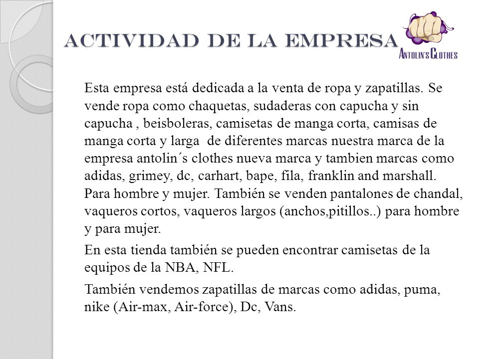 ACTIVIDAD DE LA EMPRESA: