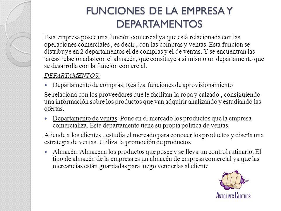 FUNCIONES DE LA EMPRESA Y DEPARTAMENTOS