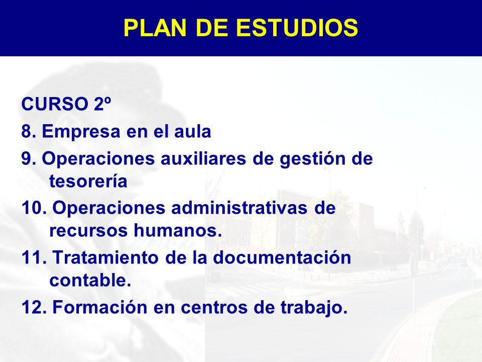 PLAN DE ESTUDIOS CURSO 2º 8. Empresa en el aula
