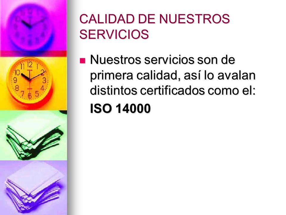CALIDAD DE NUESTROS SERVICIOS