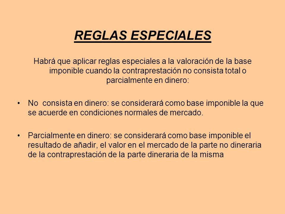 REGLAS ESPECIALES