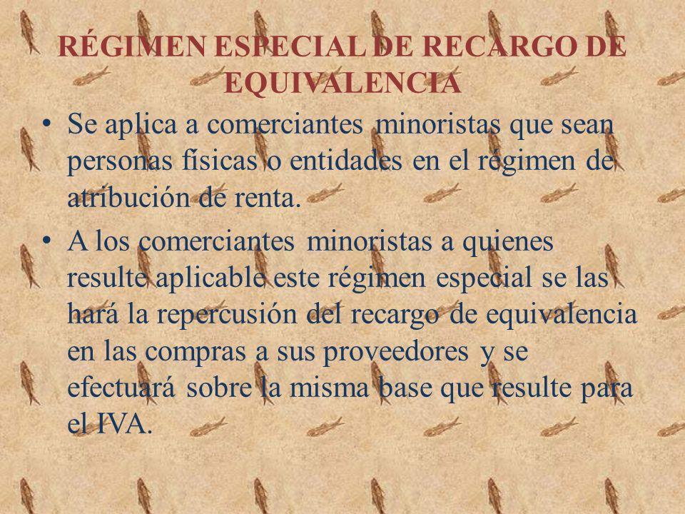 RÉGIMEN ESPECIAL DE RECARGO DE EQUIVALENCIA