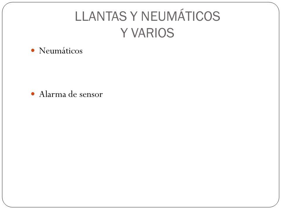 LLANTAS Y NEUMÁTICOS Y VARIOS
