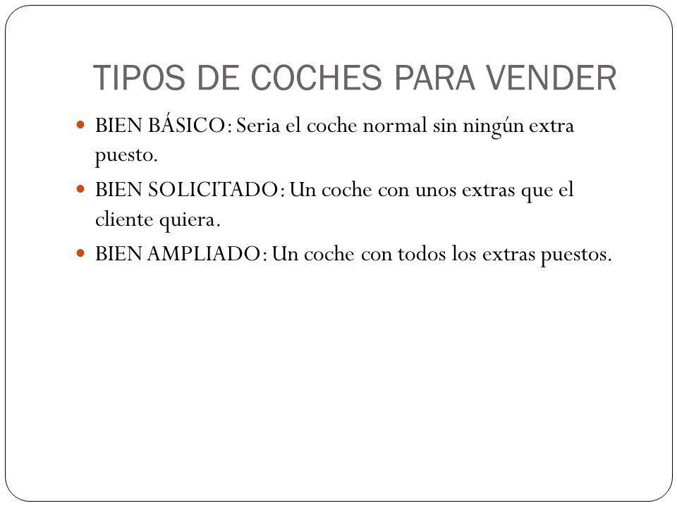 TIPOS DE COCHES PARA VENDER