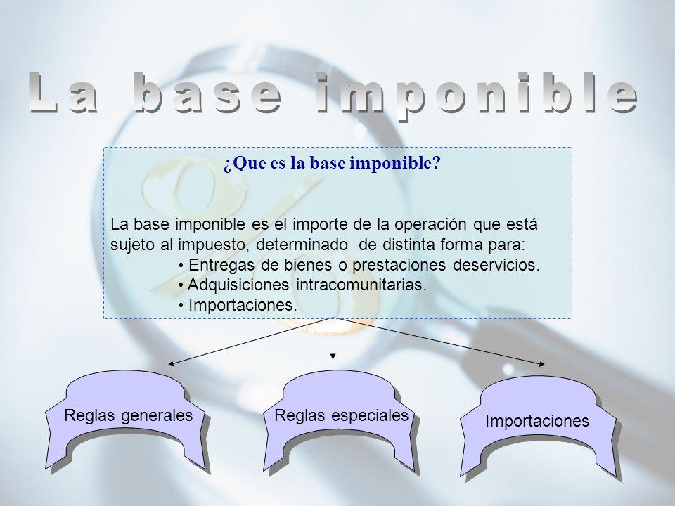 La base imponible ¿Que es la base imponible
