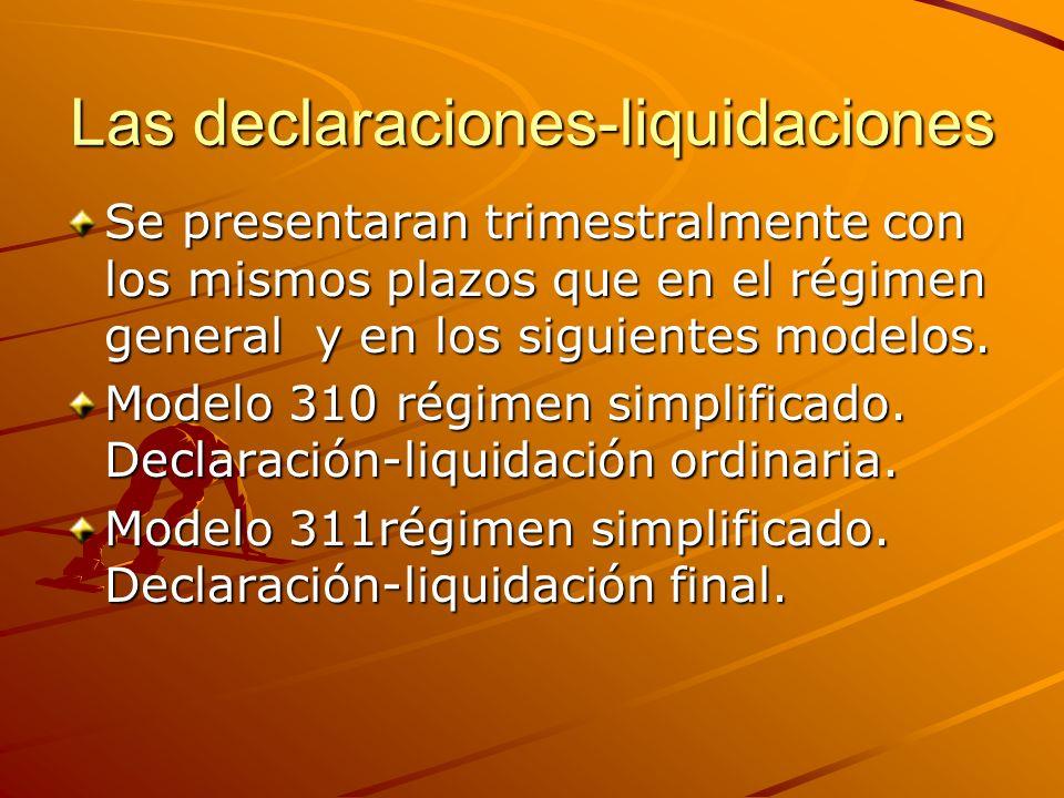 Las declaraciones-liquidaciones