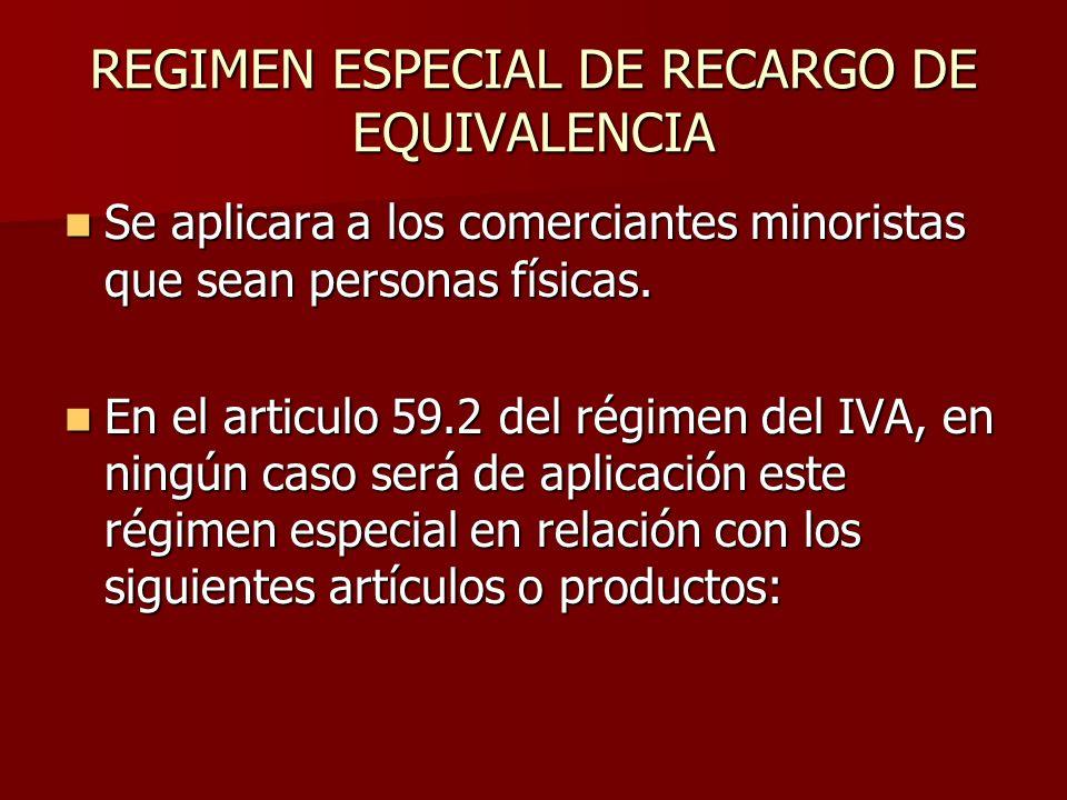 REGIMEN ESPECIAL DE RECARGO DE EQUIVALENCIA