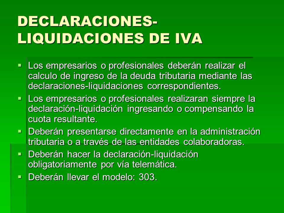 DECLARACIONES-LIQUIDACIONES DE IVA